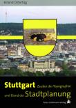 Ostertag-Stuttgart-Zauber-der-Topogaphie-und-Elend-der-Stadtplanung
